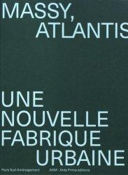 Dernières parutions sur Architecture - Urbanisme, Massy, Atlantis