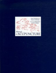 Souvent acheté avec Précis d'anatomie en deux volumes Tome 1 - Atlas et Texte, le Manuel d'acupuncture