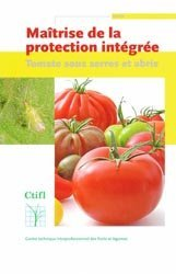 Dernières parutions sur Légumes, Maîtrise de la protection intégrée