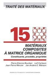 Dernières parutions dans Traité des matériaux, Matériaux composites à matrice organique (TM volume 15)