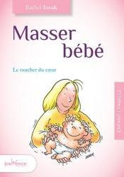 Dernières parutions sur Massages de l'enfant, Masser bébé