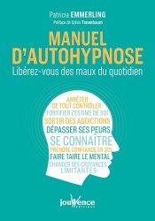 Dernières parutions sur Hypnose, Manuel d'autohypnose