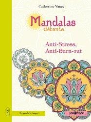 Dernières parutions sur Connaissance et affirmation de soi, Mandalas détente anti-stress, anti-burn-out