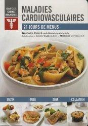Dernières parutions dans Savoir quoi manger, Maladies cardiovasculaires