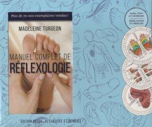 Dernières parutions sur Réflexologie, Manuel complet de réflexologie - Coffret Livre + Planches