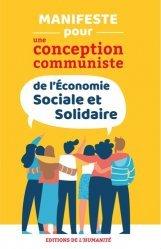 Dernières parutions sur Économie et politiques de l'écologie, Manifeste pour une conception communiste de l'économie sociale et solidaire