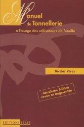 Dernières parutions dans Usuels Féret de la Vigne et du Vin, Manuel de tonnellerie à l'usage des utilisateurs de futaille