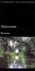 Dernières parutions dans Itinéraires du Patrimoine, Marcoussis. Essonne