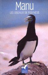 Souvent acheté avec Guide des fonds marins de Méditerranée, le Manu Oiseaux de Polynésie