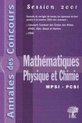 Dernières parutions dans Annales des Concours, Mathématiques Physique et Chimie MPSI - PCSI
