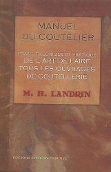 Souvent acheté avec Couteaux de collection, le Manuel du coutelier (1835)