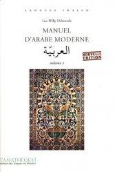 Dernières parutions sur Arabe littéraire, Manuel d'Arabe Moderne Volume 2