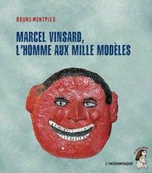 Dernières parutions dans La petite brute, Marcel Vinsard, l'homme aux mille modèles