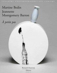 Dernières parutions dans Les Cahiers, Martine Bedin A petits pas. Edition courante