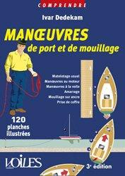 Nouvelle édition Manoeuvre de port et de mouillage en 120 planches illustrées