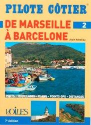 Dernières parutions dans Pilote côtier, Marseille Barcelone. 7e édition