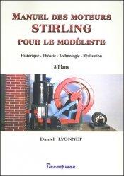 Souvent acheté avec Tiroirs et distributeurs de vapeur, le Manuel des moteurs Stirling pour le modéliste