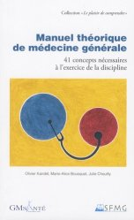 Souvent acheté avec Le p'tit Guide du Jeune Généraliste, le Manuel théorique de médecine générale