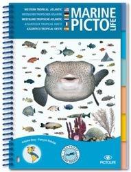 Souvent acheté avec Plongée plaisir niveau 1. Premières bulles, 7e édition, le Marine Picto Life - Atlantique Tropical Ouest