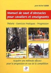 Souvent acheté avec Dictionnaire encyclopédique du cheval, le Manuel de saut d'obstacles pour cavaliers et enseignants