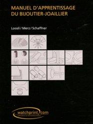 Nouvelle édition Manuel d'apprentissage du bijoutier-joaillier