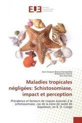 Dernières parutions sur Médecine tropicale, Maladies tropicales négligées: Schistosomiase, impact et perception
