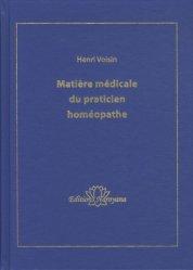 Souvent acheté avec Tableau du règne végétal et son fascicule explicatif, le Matière médicale du praticien homéopathe
