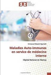 Dernières parutions sur Maladies infectieuses - Parasitologie, Maladies Auto-immunes en service de médecine interne