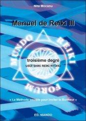 Nouvelle édition Manuel de Reiki III. Troisième degré
