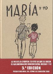 Dernières parutions sur BD et romans graphiques, MARIA Y YO