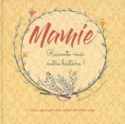 Dernières parutions sur Grands-parents, Mamie, raconte-moi notre histoire ! Un livre spécial pour écrire ensemble une histoire unique