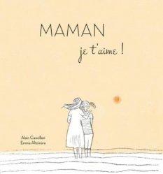 Dernières parutions sur Grossesse - Accouchement - Maternité, Maman je t'aime !