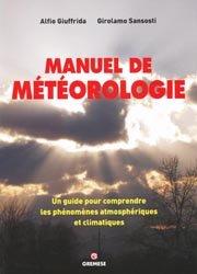 Souvent acheté avec La climatologie générale, le Manuel de météorologie