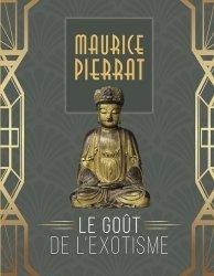 Dernières parutions sur Art égyptien, Maurice Pierrat, le goût de l'exotisme