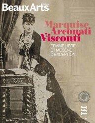 Dernières parutions sur Histoire des arts décoratifs, Marquise Arconati Visconti. Femme libre et mécène d'exception