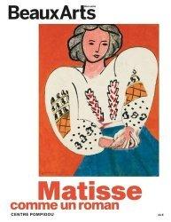 Dernières parutions sur XXéme siécle, Matisse, comme un roman. Au Centre Pompidou