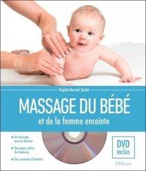 Dernières parutions sur Massages de l'enfant, Massage du bébé et de la femme enceinte
