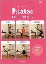 Dernières parutions sur Pilates, Ma semaine pilates au bureau