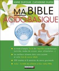 Souvent acheté avec Massothérapie, le Ma bible acido-basique