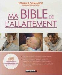 Nouvelle édition Ma bible de l'allaitement