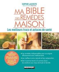 Dernières parutions sur Médecine, Ma bible des remèdes maison