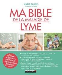 Dernières parutions sur Médicaments - Vaccins, Ma bible de la maladie de lyme