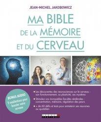 Dernières parutions dans Ma bible, Ma bible de la mémoire et du cerveau