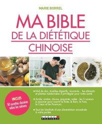 Dernières parutions dans Ma bible, Ma bible de la diététique chinoise