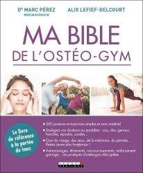 Dernières parutions dans Ma bible, Ma bible de l'ostéo-gym