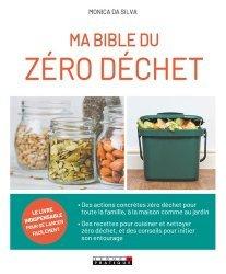Dernières parutions sur Écocitoyenneté - Consommation durable, Ma bible du zéro déchet