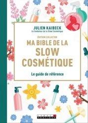 Dernières parutions sur Beauté - Jeunesse, Ma bible de la slow cosmétique