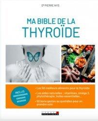 Dernières parutions dans Ma bible, Ma bible de la thyroïde