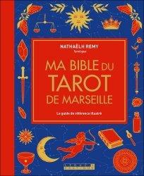 Dernières parutions dans Ma bible, Ma bible du tarot de Marseille