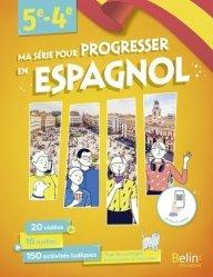 Dernières parutions sur Langues et littératures étrangères, Ma série pour progresser en espagnol 5e-4e